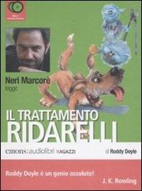 Neri Marcore legge Il trattamento Ridarelli [audioregistrazione]
