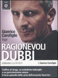 Gianrico Carofiglio legge Ragionevoli dubbi [audioregistrazione]