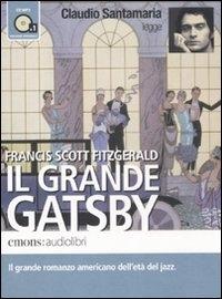 Claudio Santamaria legge Il grande Gatsby [audioregistrazione]