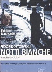 Fabrizio Bentivoglio legge Notti Bianche [audioregistrazione]