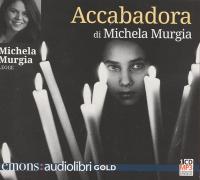 Michela Murgia legge Accabadora [audioregistrazione]