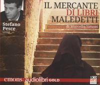 Stefano Pesce legge Il mercante di libri maledetti [audioregistrazione]