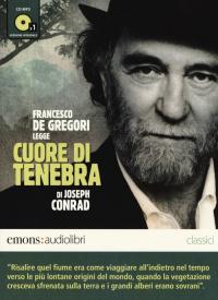 Francesco De Gregori legge Cuore di tenebra [audioregistrazione]