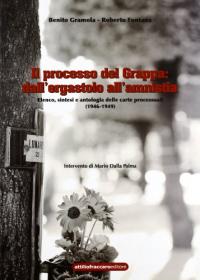 Il processo del Grappa: dall'ergastolo all'amnistia