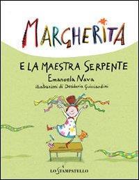 Margherita e la maestra serpente