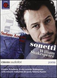 Stefano Accorsi legge Sonetti [di] William Shakespeare [audioregistrazione]