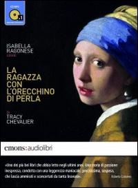 Isabella Ragonese legge La ragazza con l'orecchino di perla [audioregistrazione]