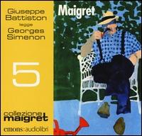 Giuseppe Battiston legge Georges Simenon [audioregistrazione] : Maigret