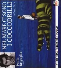 Paolo Briguglia legge Nel mare ci sono i coccodrilli [audioregistrazione]