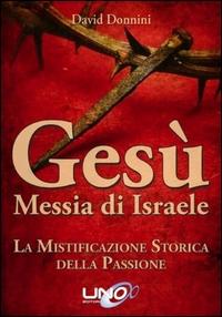 Gesù, messia di Israele
