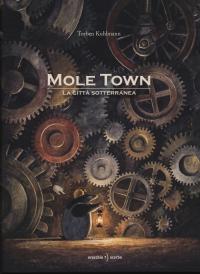 Mole town