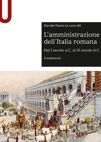 L'amministrazione dell'Italia romana