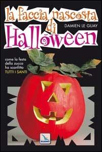 La faccia nascosta di Halloween