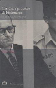 Il processo Eichmann [Videoregistrazione]