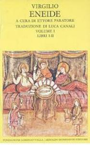 Eneide / Virgilio ; a cura di Ettore Paratore ; traduzione di Luca Canali. 1: Libri 1.-2.