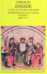 Eneide / Virgilio ; a cura di Ettore Paratore ; traduzione di Luca Canali. 5: Libri 9-10