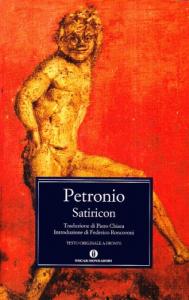 Satiricon / Petronio ; traduzione di Piero Chiara ; introduzione di Federico Roncoroni