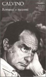 Romanzi e racconti / Italo Calvino ; edizione diretta da Claudio Milanini ; a cura di Mario Barenghi e Bruno Falcetto. Vol. 2