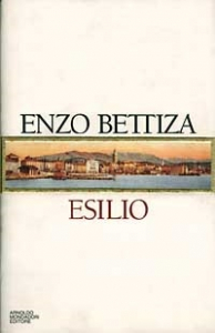 Esilio / Enzo Bettiza