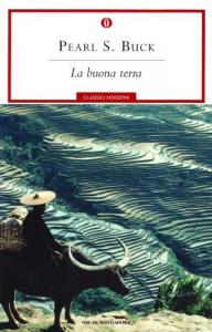 La buona terra / Pearl S. Buck ; traduzione di Andrea Damiano