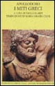 I miti greci (Biblioteca)