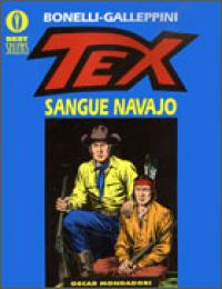 Tex. Sangue Navajo / Gianluigi Bonelli, Aurelio Galleppini ; introduzione di Ranieri Carano