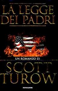 La legge dei padri / Scott Turow ; traduzione di Laura Grimaldi