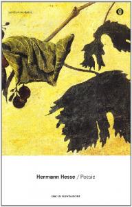 Poesie / Hermann Hesse ; scelte da Roberto Fertonani ; introduzione di Ferruccio Masini