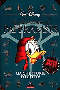 Le disavventure di Paperamses : ma che storie d'Egitto! / [Walt Disney]