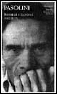 Romanzi e racconti / Pier Paolo Pasolini; a cura di Walter Siti e Silvia De Laude. 1: 1946-1961