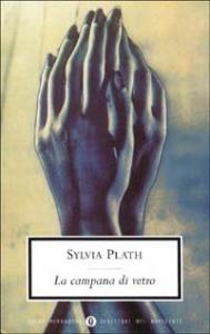 La campana di vetro / Silvia Plath ; traduzione di Daria Menicanti ; postfazione di Claudio Gorlier