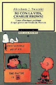 Su con la vita Charlie Brown!