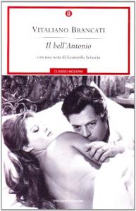 Il bell'Antonio / romanzo di Vitaliano Brancati