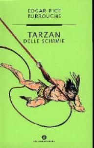 Tarzan delle scimmie / Edgar Rice Burroughs ; traduzione di Anna Luraschi e Marilia Maggiora