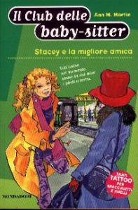 Stacey e la migliore amica