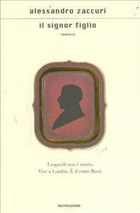 Il signor figlio: romanzo