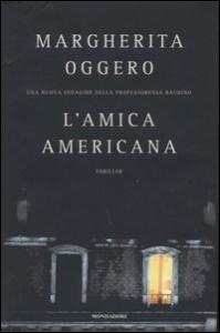 L'amica americana / Margherita Oggero