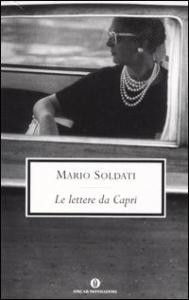 Le lettere da Capri / Mario Soldati ; introduzione di Emiliano Morreale ; note al testo di Stefano Ghidinelli