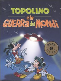 Topolino e la guerra dei mondi / Disney