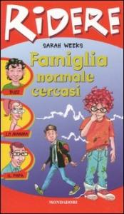Famiglia normale cercasi