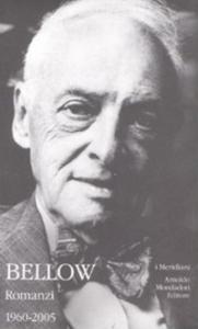 Romanzi / Saul Bellow ; a cura e con un saggio introduttivo di Guido Fink. Vol. 2: 1960-2005