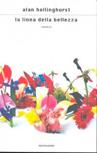 La linea della bellezza / Alan Hollinghurst
