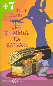 Una mummia da salvare / Terry Deary ; traduzione di Alessandra Orcese ; illustrazioni di Helen Flook