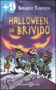 Halloween da brivido / Barbara Robinson ; traduzione di Antonella Borghi ; illustrazioni di Daniele Orizio