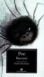 Racconti / Edgar Allan Poe ; traduzioni di Delfino Cinelli... [et al.] ; introduzione di Sergio Perosa ; con uno scritto di Charles Baudelaire