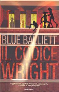 Il codice Wright / Blue Balliett ; traduzione di Angela Ragusa