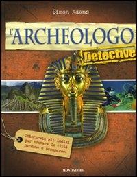 L'archeologo detective