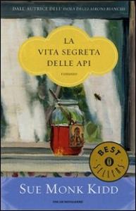 La vita segreta delle api / Sue Monk Kidd