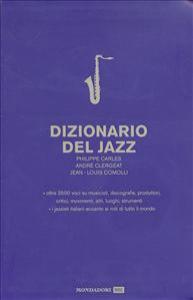 Dizionario del jazz / Philippe Carles, André Clergeat, Jean-Louis Comolli
