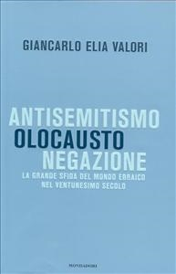 Antisemitismo, Olocausto, negazione